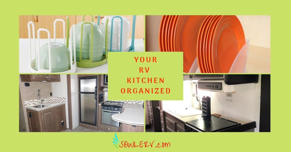How To Organize Your Rv Kitchen Cabinet And Pantry Sowle Rv